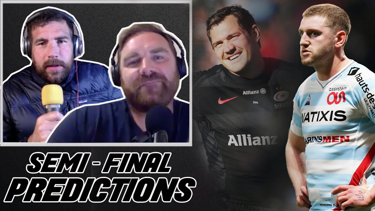 The Rugby Pod give their Champions Cup Semi-Final predictions