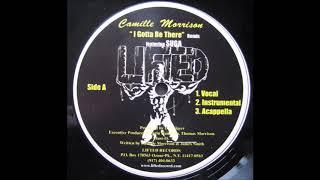 CAMILLE MORRISON Ft. SUGA - I Gotta Be There (R&B/Soul)
