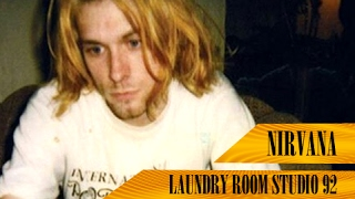 Nirvana | Laundry Room Studio, Seattle, WA, USA | 04/??/92