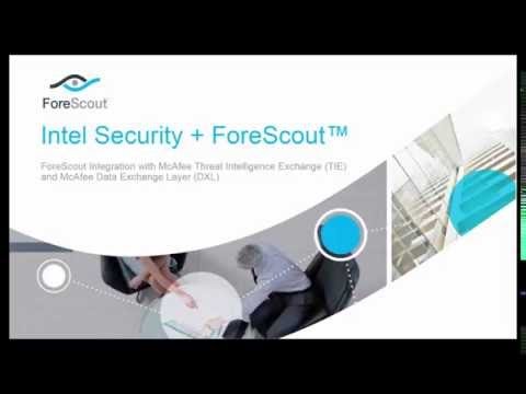 ForeScout and McAfee TIE Integration