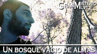 Un bosque vacio de almas | VM Granmisterio LIVE