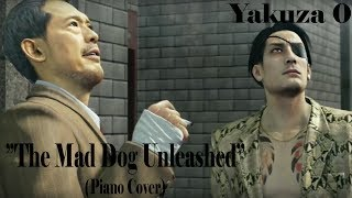 Gambar cover ''The Mad Dog Unleashed'' ~Piano Cover~ (Yakuza/Ryu ga Gotoku Zero Finale Chapter Cutscene BGM)
