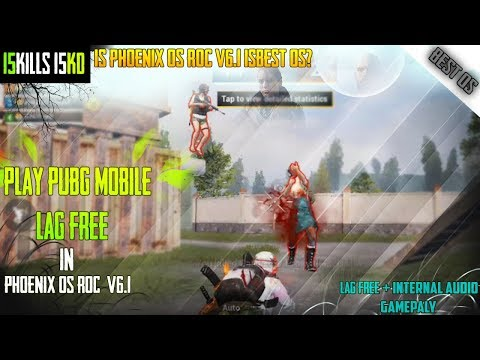 play-pubg-mobile-lag-free-in-phoenix-os-roc-se-v6