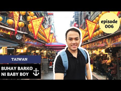 TRYING OUT STREET FOODS IN KEELUNG, TAIWAN   Buhay Barko ni Baby Boy Ep 6