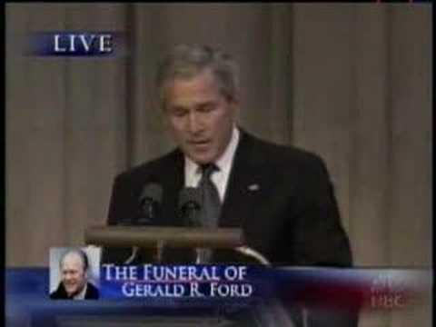 Gerald R. Ford Funeral - President George W. Bush Speech
