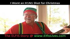 I Want an H1N1 (Swine Flu) Shot for Christmas