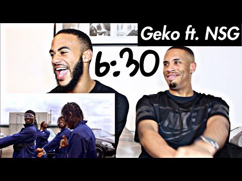 Geko ft. NSG - 6:30 [Music Video] | GRM Daily - REACTION!