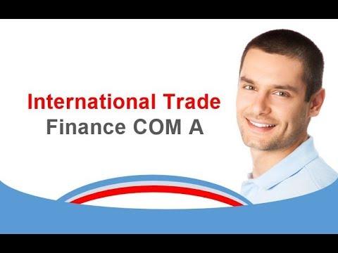 International Trade Finance COM A