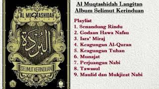 Video Sholawat Al Muqtashidah Langitan Album Selimut Kerinduan download MP3, 3GP, MP4, WEBM, AVI, FLV Oktober 2018