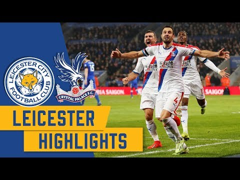 Leicester City 1-4 Crystal Palace | Match Highlights
