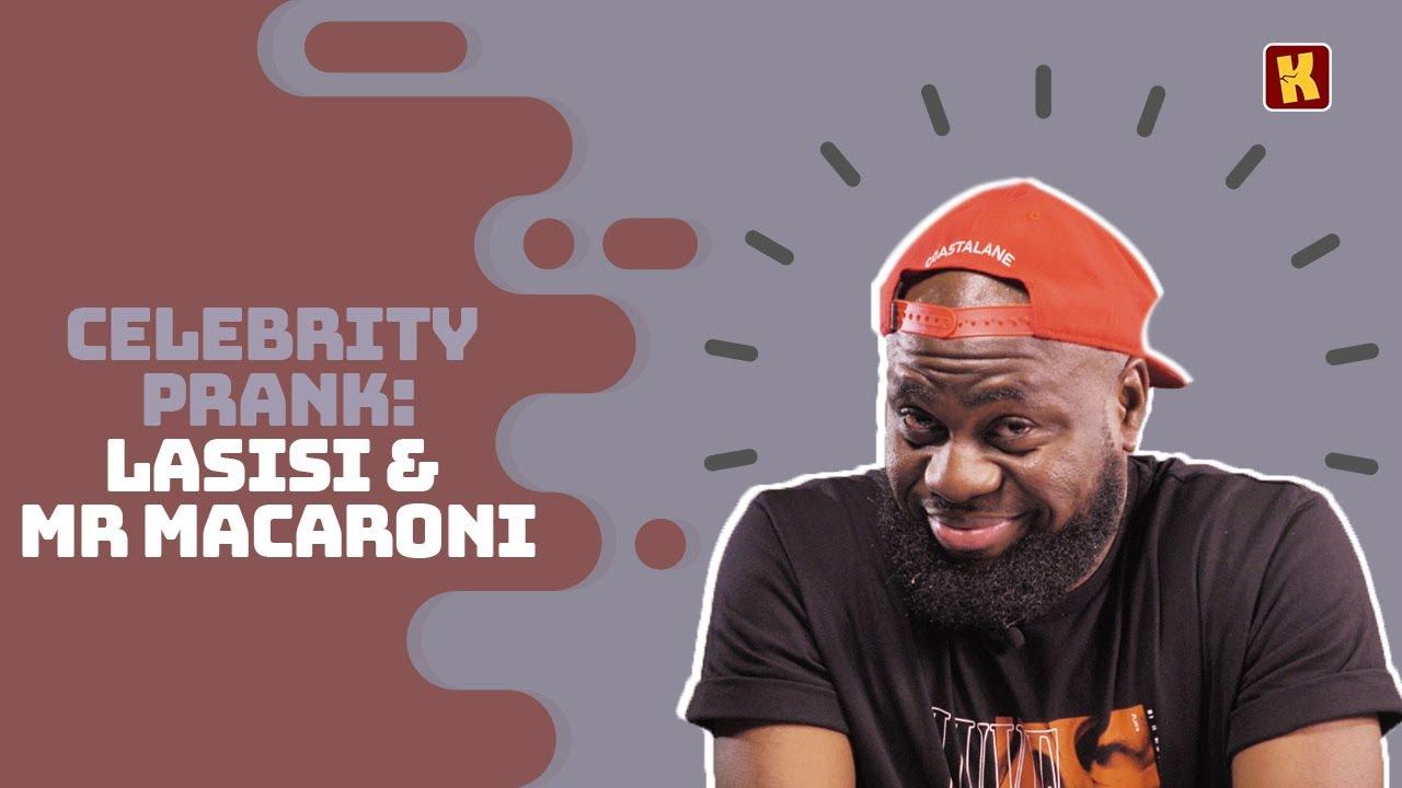 Download Kraks Prank: LASISI ELENU  Pranks MR MACARONI    Celebrity Pranks