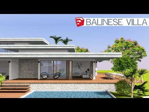 Sketchup Speed Build - MODERN BALINESE VILLA