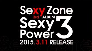Sexy Zone/Sexy Power3 (3rd ALBUM)