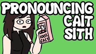 Pronouncing Cait Sith (Final Fantasy VII)