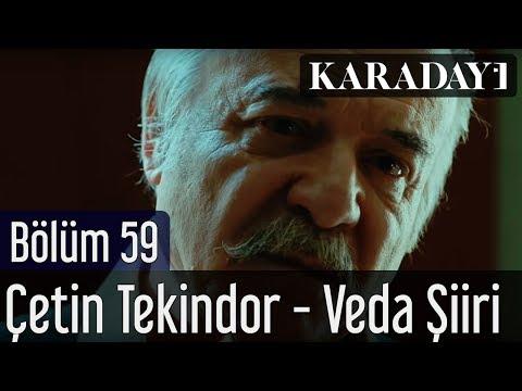 Karadayı 59.Bölüm - Çetin Tekindor - Veda Şiiri