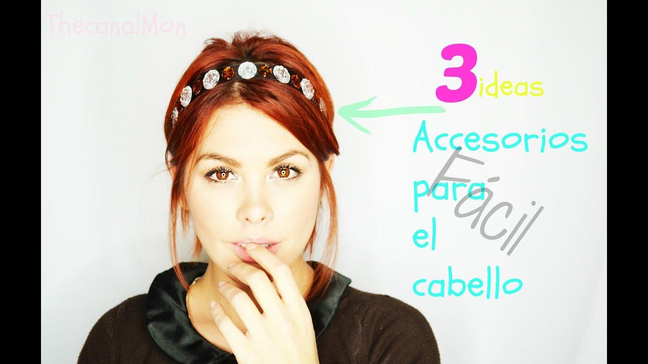 Accesorios para el cabelloFcil y Chulos3 Ideas DIYMon