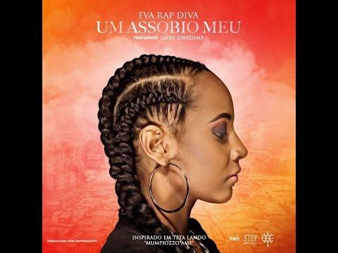 "Eva Rapdiva ""Um Assobio Meu"" ft Gari Sinedima  LETRA (2017)"