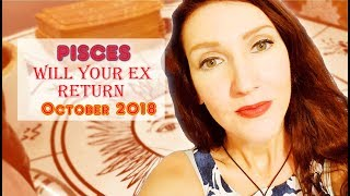 Pisces X Will your Ex Return Love / Soulmate Readings October 2018 X Jennifer Walker