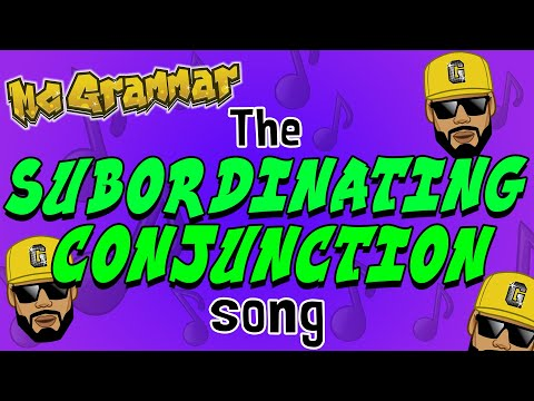 The Subordinating Conjunction Song | Rap and learn with MC G