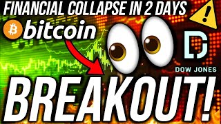 URGENT UPDATE!! BITCOIN MOVE IMMINENT! STOCK MARKET CRASH IN 2 DAYS!