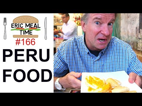 Peruvian Food - Eric Meal Time #166