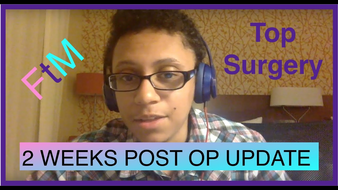 FTM: 1 MONTH POST-OP! - YouTube