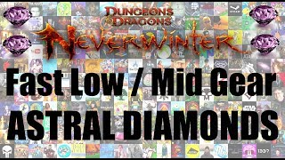 How to make Astral Diamonds in Neverwinter [low/mid geared]