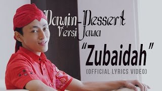 Video Dessert - Javanese Version (Zubaidah) download MP3, 3GP, MP4, WEBM, AVI, FLV Agustus 2017