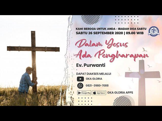 Kami Berdoa Untuk Anda - 26 September 2020
