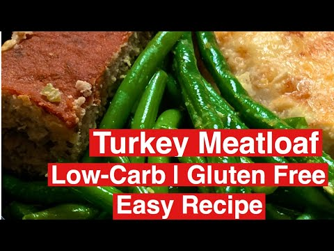 Incredibly Moist Turkey Meatloaf. Super Easy and Healthy Low-Carb| Gluten Free