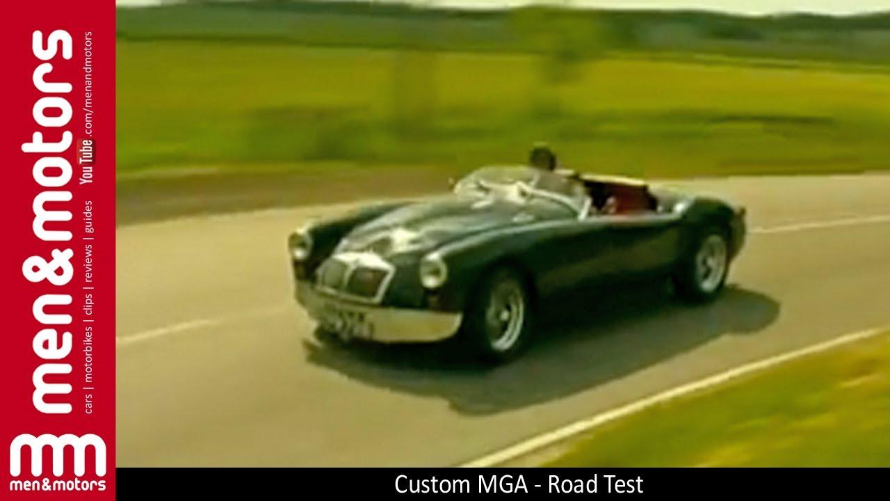 Custom MGA - Road Test