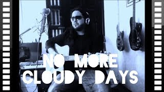 No More Cloudy Days (EAGLES) - Cover