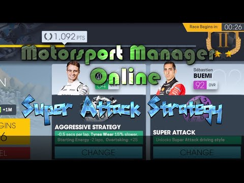 Motorsport Manager Online - Super Attack Strategy - Perfect for Levelling Driver and Tier 7  