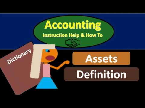 Asset Definition - What are Assets?