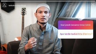 Ustaz Adnin - Apa Tanda Taubat Diterima