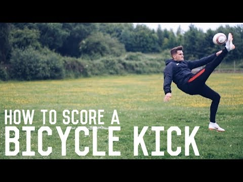 Bicycle Kick Tutorial | How To Score A Bicycle Kick | The Ultimate Guide