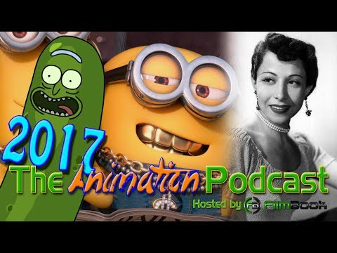 Top 5 BIGGEST Animation News of 2017 - The Animation Podcast HIGHLIGHTS