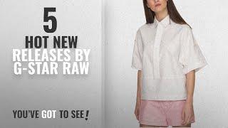 Hot New G-Star Raw Women Clothing [2018]: G-Star Women
