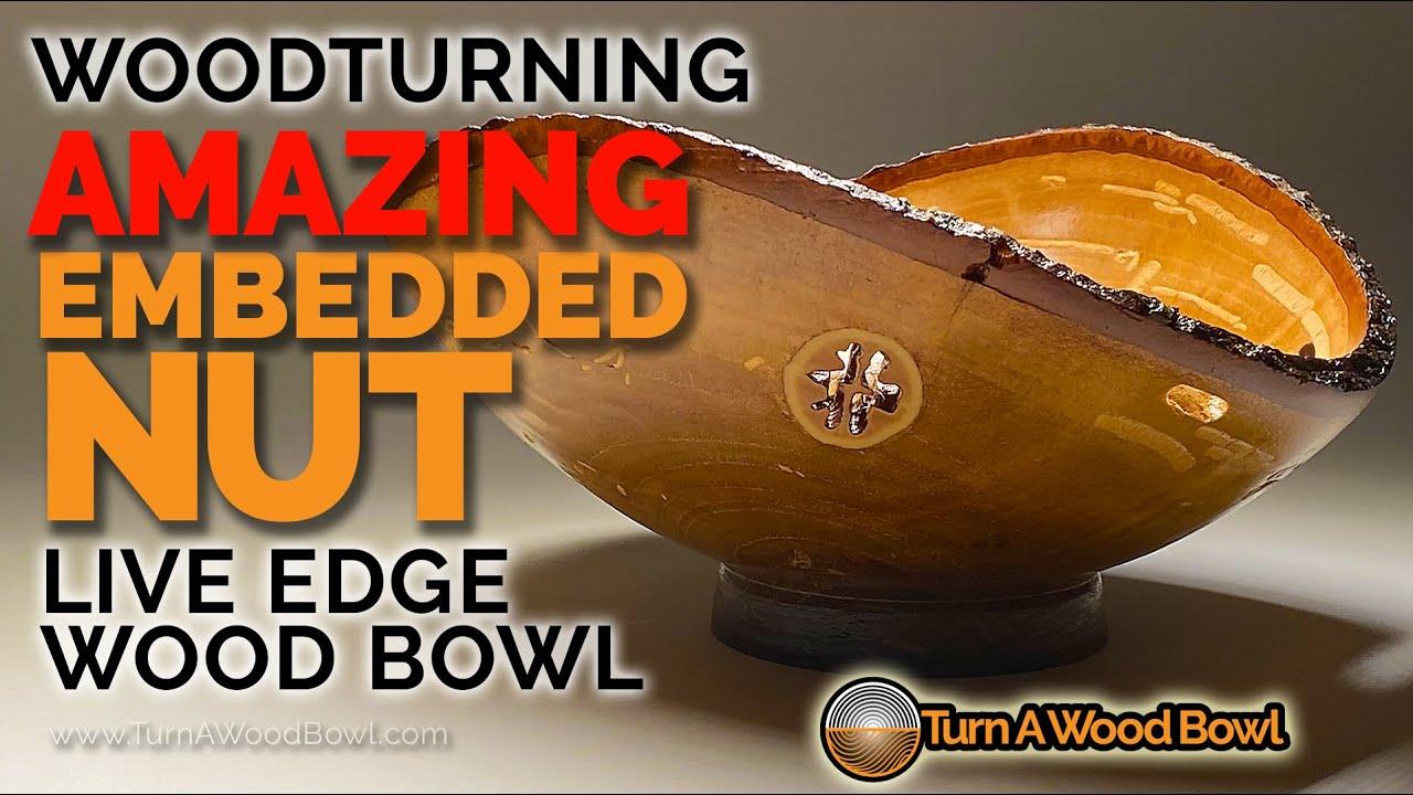 Woodturning Nut Embedded Wood Bowl Live Edge Video
