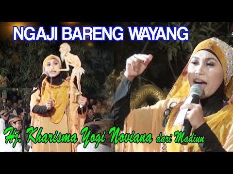 Hj. Kharisma Yogi Noviana dari Madiun Ngaji Bareng Wayanganehhh