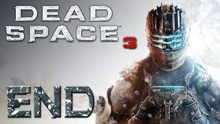 Dead Space 3 | Part 18 (Final) | AN END TO ALL THINGS