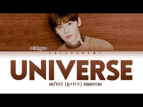 NU'EST (뉴이스트) MINHYUN - Universe (별의 언어) (Lyrics Han/Rom/Eng 가사)