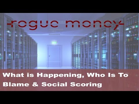 Rogue Mornings: What is Happening, Who Is To Blame & Social Scoring  (11/09/2017)