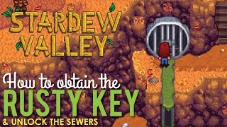Where to get the Rusty Key & Unlock the Sewers, Stardew Valley