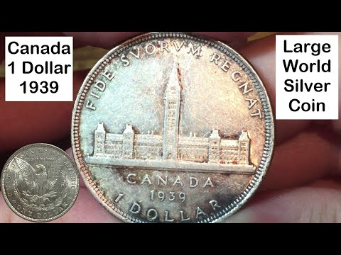 Canada 1 Dollar  1939 (Large Silver Coin of the Week Sept 26 2017)