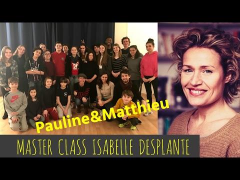 Pauline&Matthieu// MASTER CLASS- ISA DESPLANTE Mere&fille + Plus belle la vie