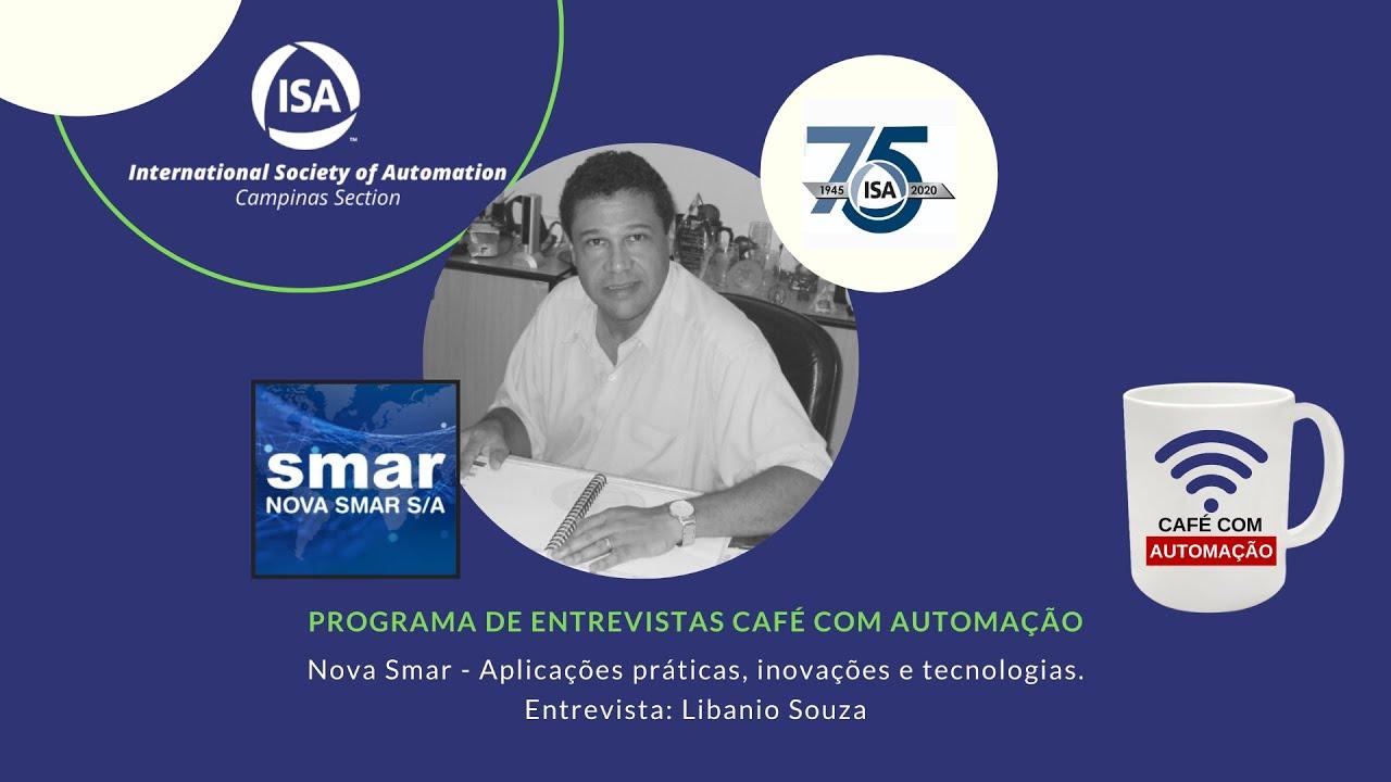 Café Com Automação - Libanio Souza - Nova Smar
