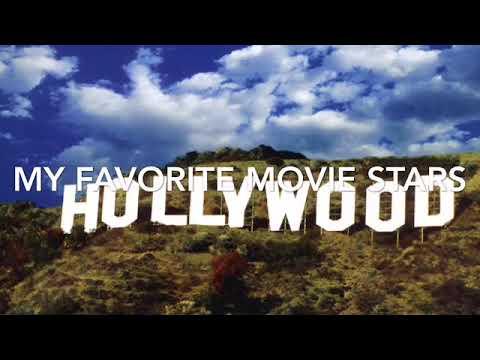 My Favorite Movie Stars