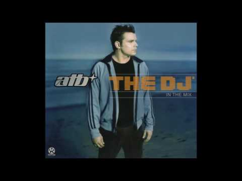 ATB - The Dj In The Mix CD1