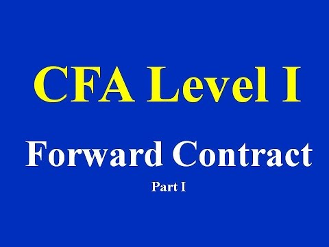 CFA Level I - Forward Contract- Part I